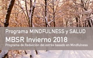 PROGRAMA DE REDUCCIÓN DEL ESTRÉS BASADO EN MINDFULNESS (MBSR) | INVIERNO 2018