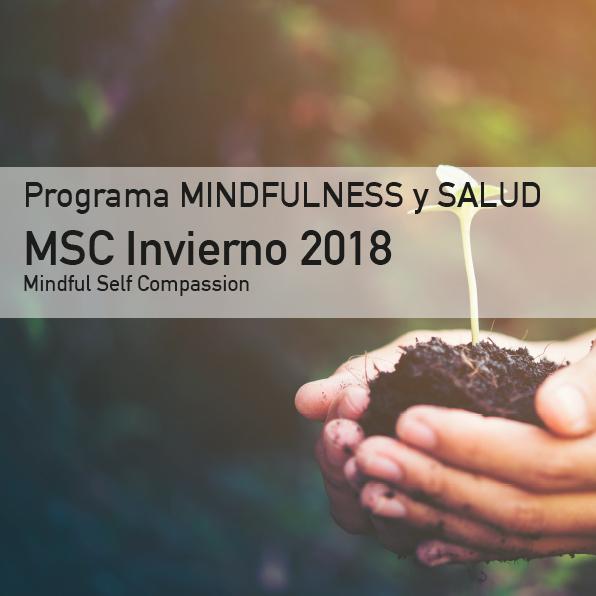 Programa Mindfulness y Autocompasión MSC Invierno 2018